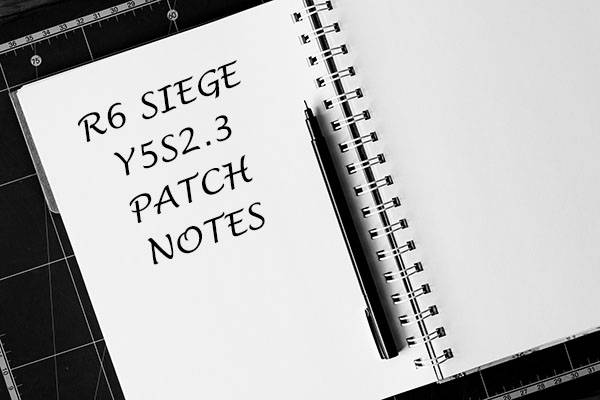 Rainbow Six Siege Y5S2.3 patch notes