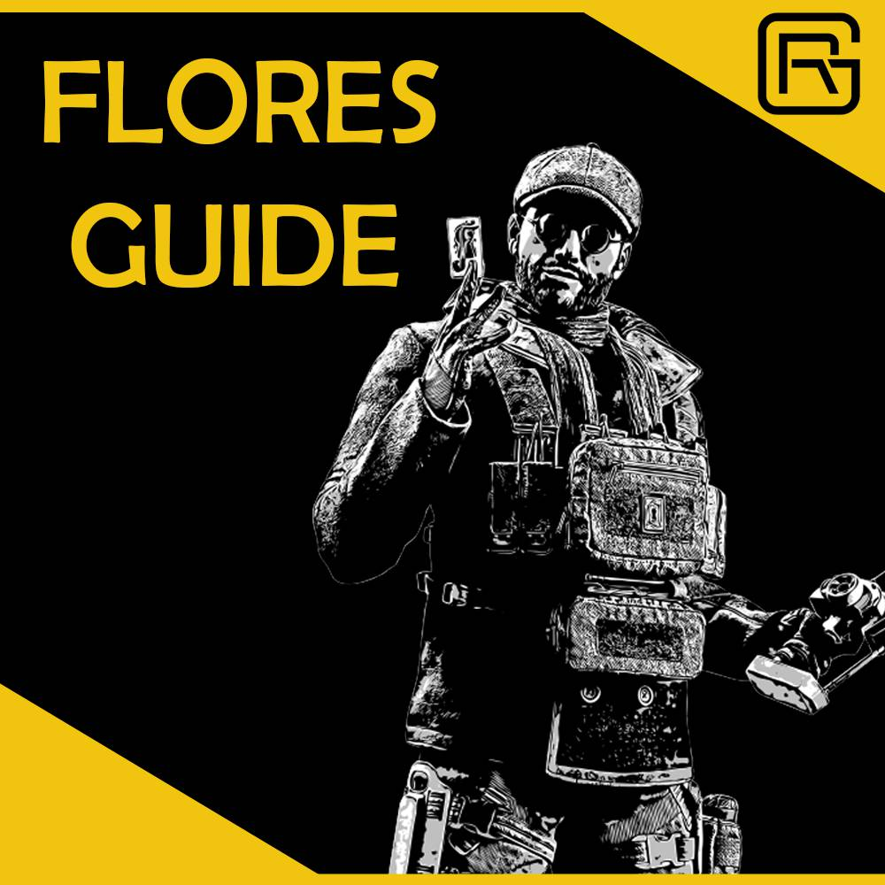 How to Play Flores in Rainbow Six Siege - Detailed Operator Guide